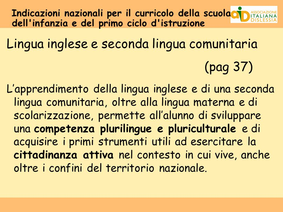 Lingua inglese e seconda lingua comunitaria (pag 37)