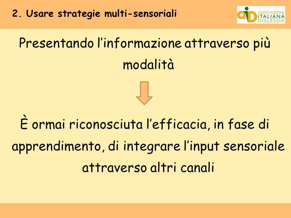 2. Usare strategie multi-sensoriali