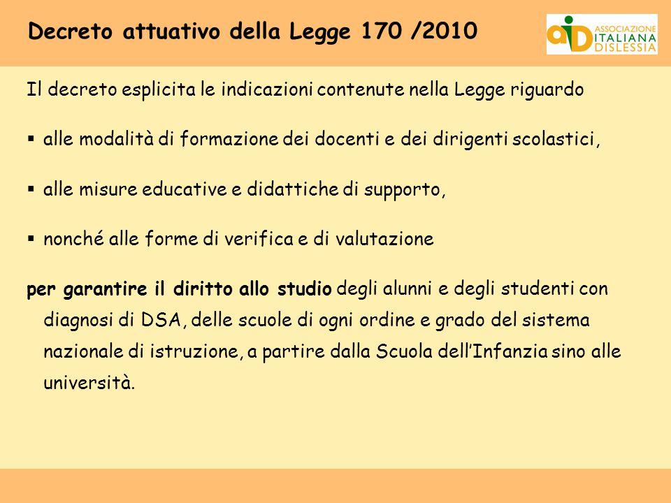 Decreto attuativo della Legge 170 /2010