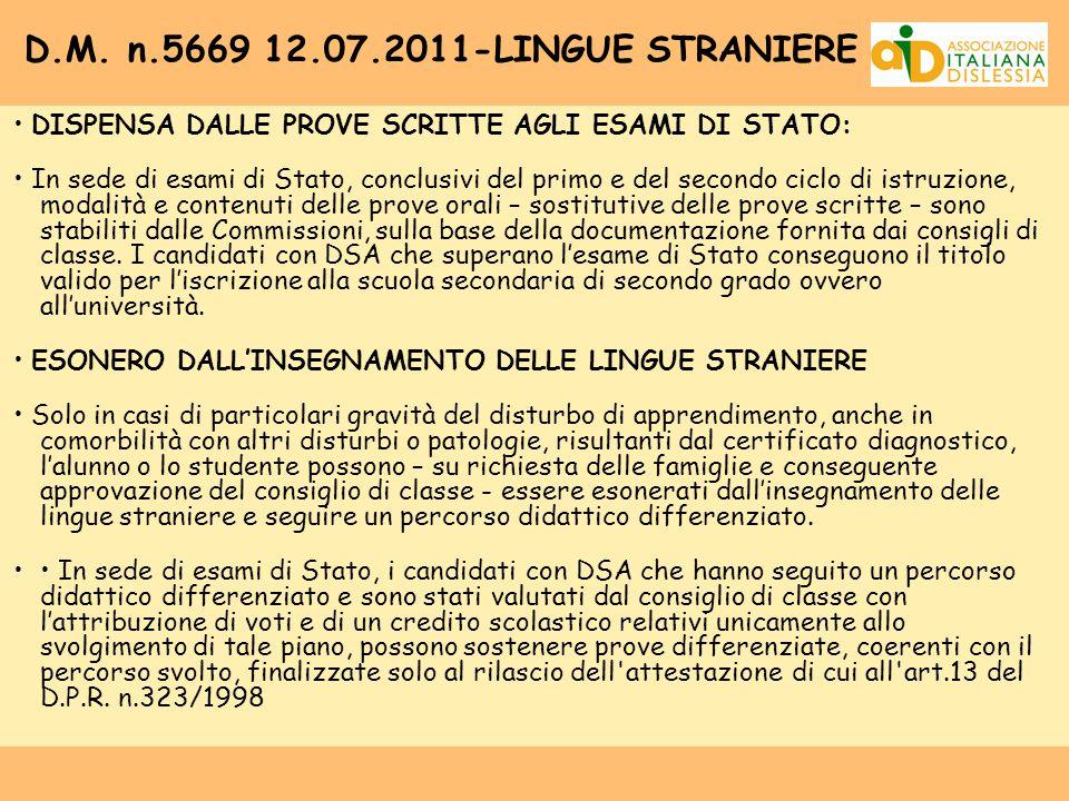 D.M. n.5669 12.07.2011-LINGUE STRANIERE • DISPENSA DALLE PROVE SCRITTE AGLI ESAMI DI STATO: