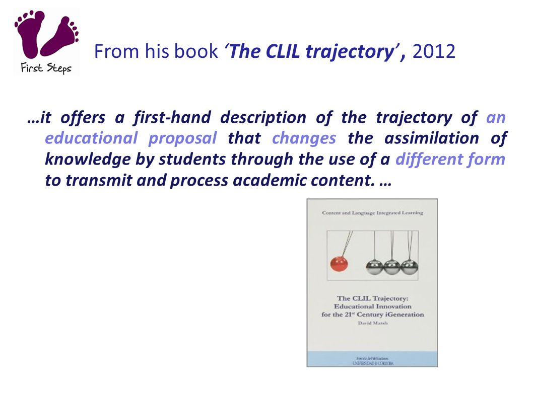 From his book 'The CLIL trajectory', 2012