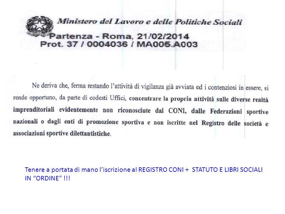 Tenere a portata di mano l'iscrizione al REGISTRO CONI + STATUTO E LIBRI SOCIALI IN ORDINE !!!