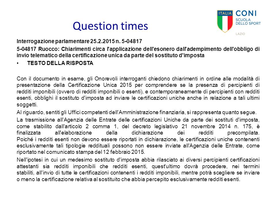 Question times Interrogazione parlamentare 25.2.2015 n. 5-04817