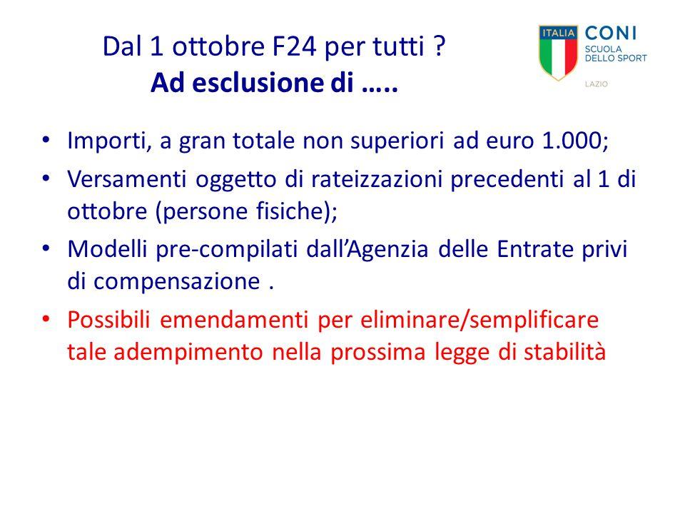 Dal 1 ottobre F24 per tutti Ad esclusione di …..