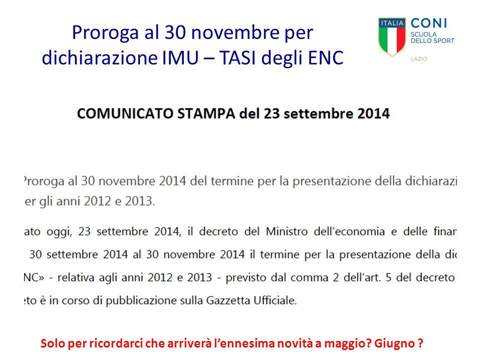Proroga al 30 novembre per dichiarazione IMU – TASI degli ENC