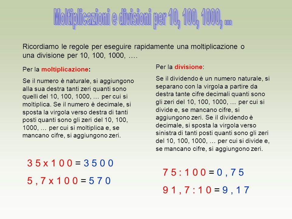 Moltiplicazioni e divisioni per 10, 100, 1000, ...