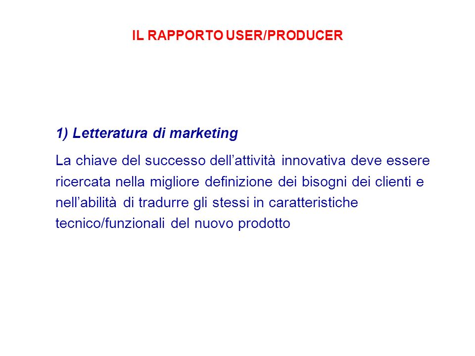 IL RAPPORTO USER/PRODUCER