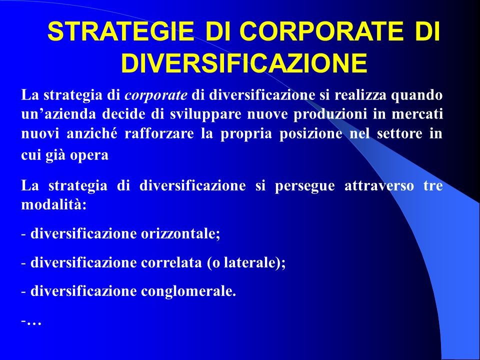 STRATEGIE DI CORPORATE DI DIVERSIFICAZIONE