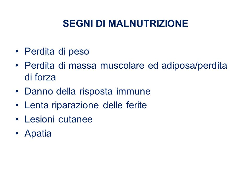 SEGNI DI MALNUTRIZIONE