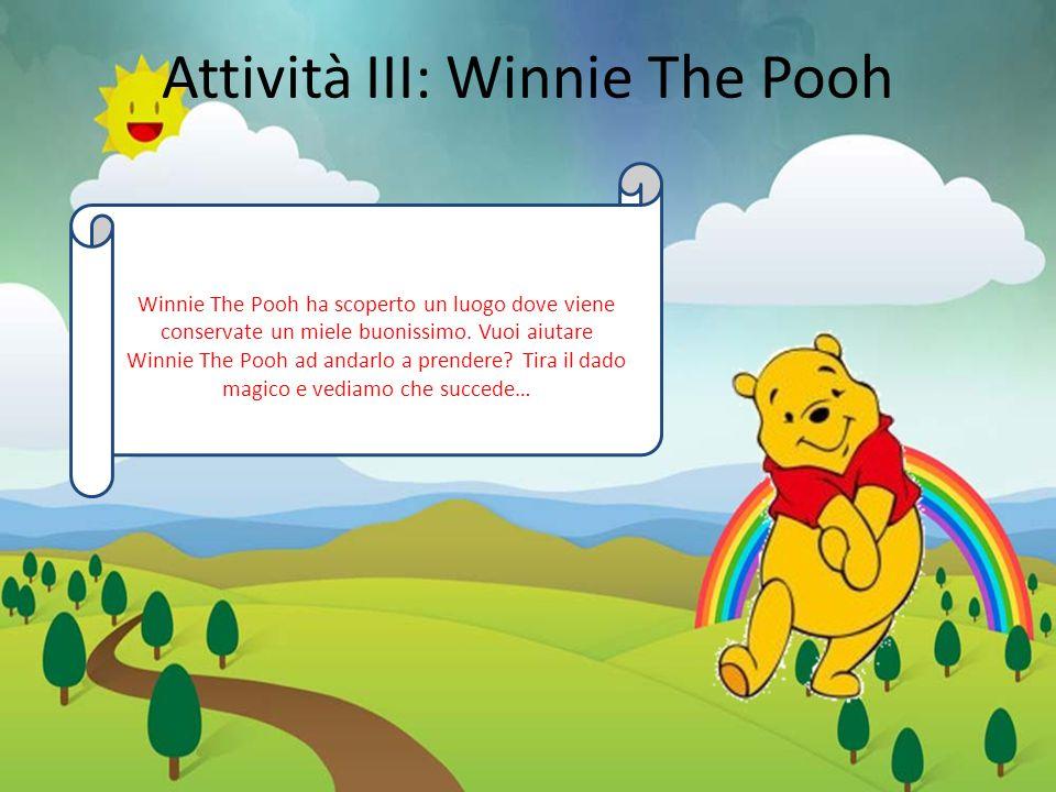 Attività III: Winnie The Pooh