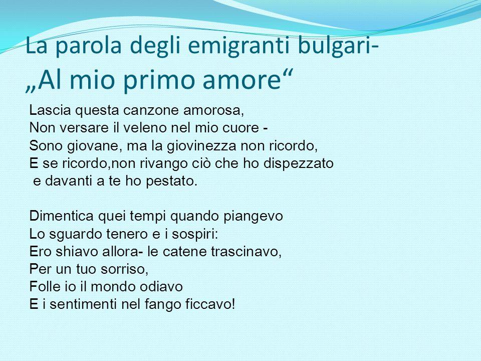 """La parola degli emigranti bulgari- """"Al mio primo amore"""
