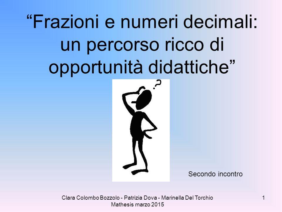 Frazioni e numeri decimali: un percorso ricco di opportunità didattiche