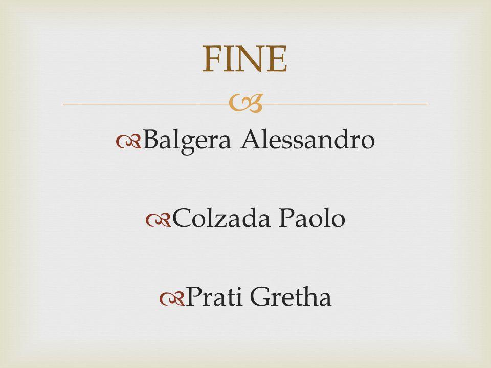 FINE Balgera Alessandro Colzada Paolo Prati Gretha