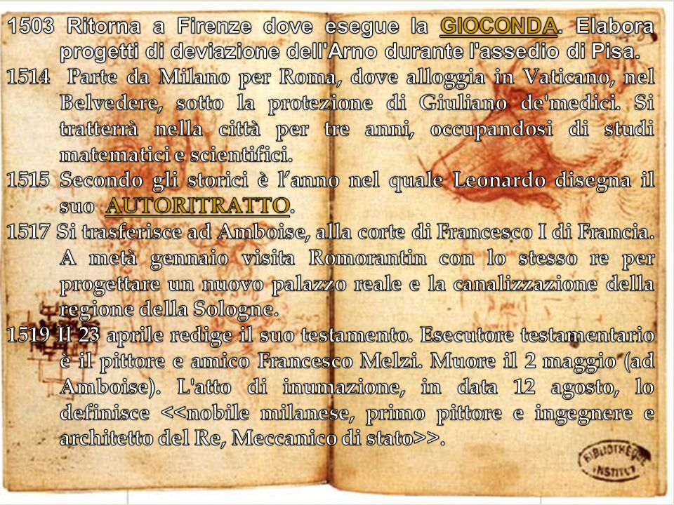 1503 Ritorna a Firenze dove esegue la GIOCONDA