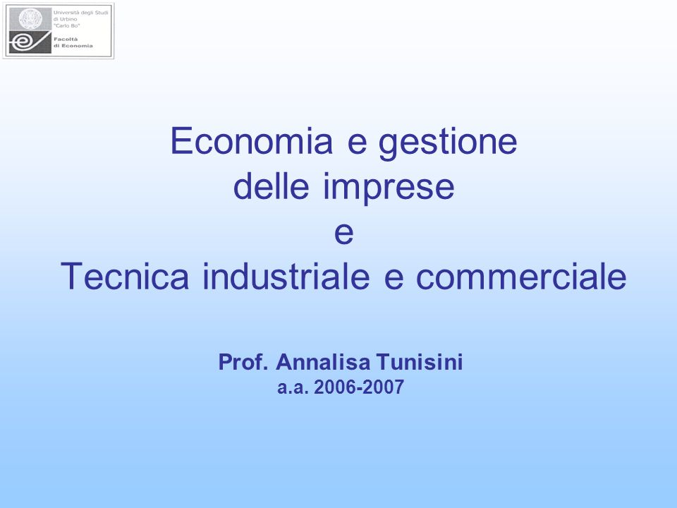 Economia e gestione delle imprese e Tecnica industriale e commerciale