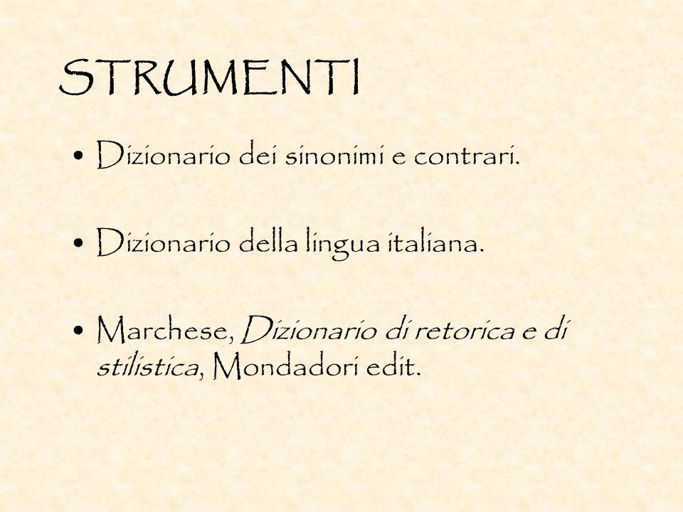 STRUMENTI Dizionario dei sinonimi e contrari.