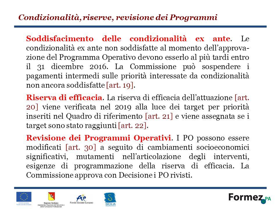 Condizionalità, riserve, revisione dei Programmi