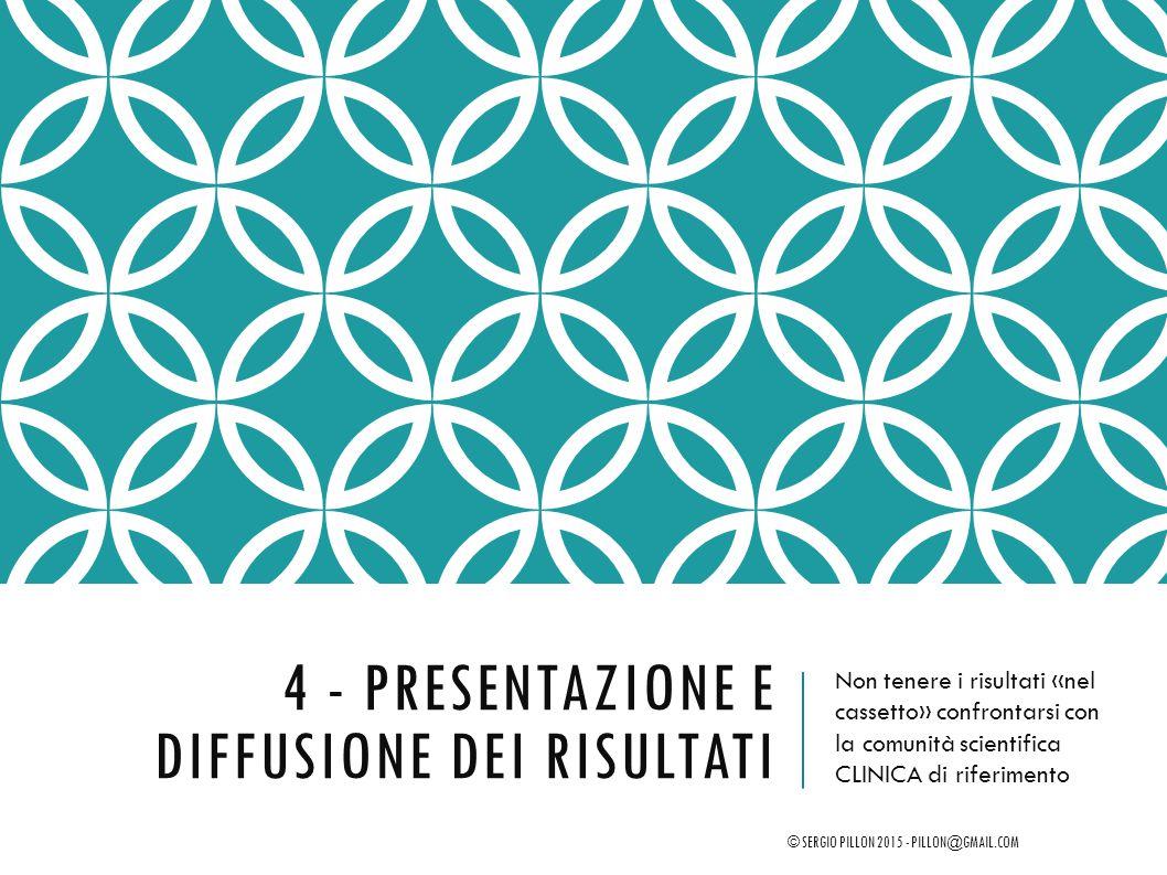 4 - Presentazione e diffusione dei risultati