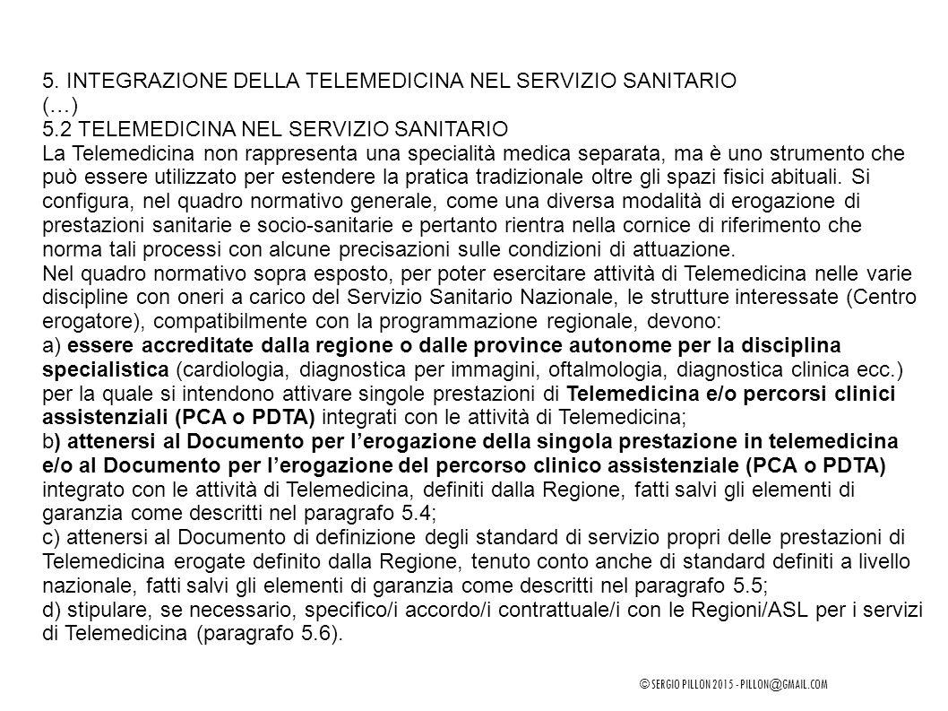 5. INTEGRAZIONE DELLA TELEMEDICINA NEL SERVIZIO SANITARIO (…)