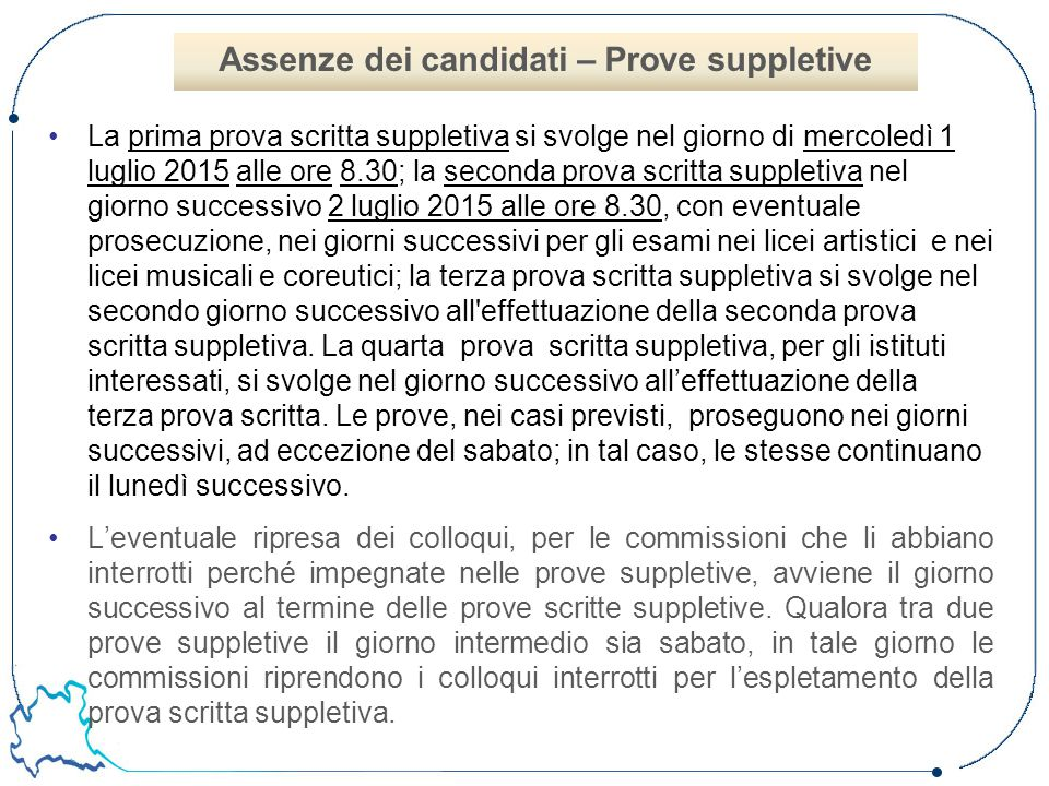 Assenze dei candidati – Prove suppletive