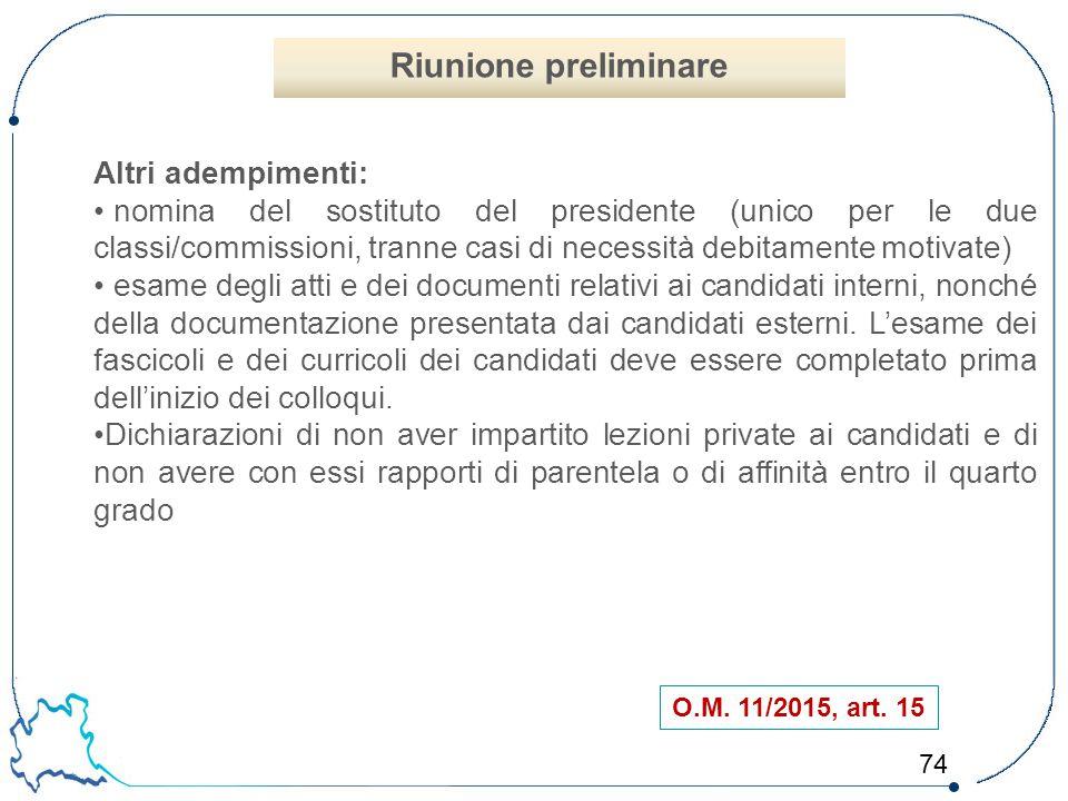 Riunione preliminare Altri adempimenti: