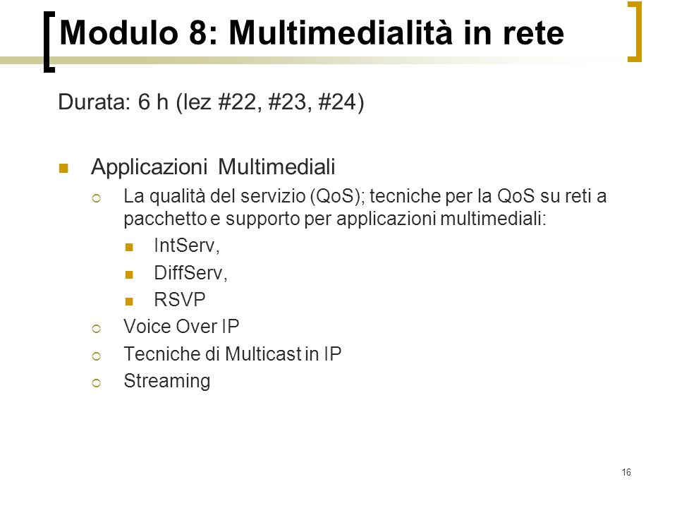 Modulo 8: Multimedialità in rete