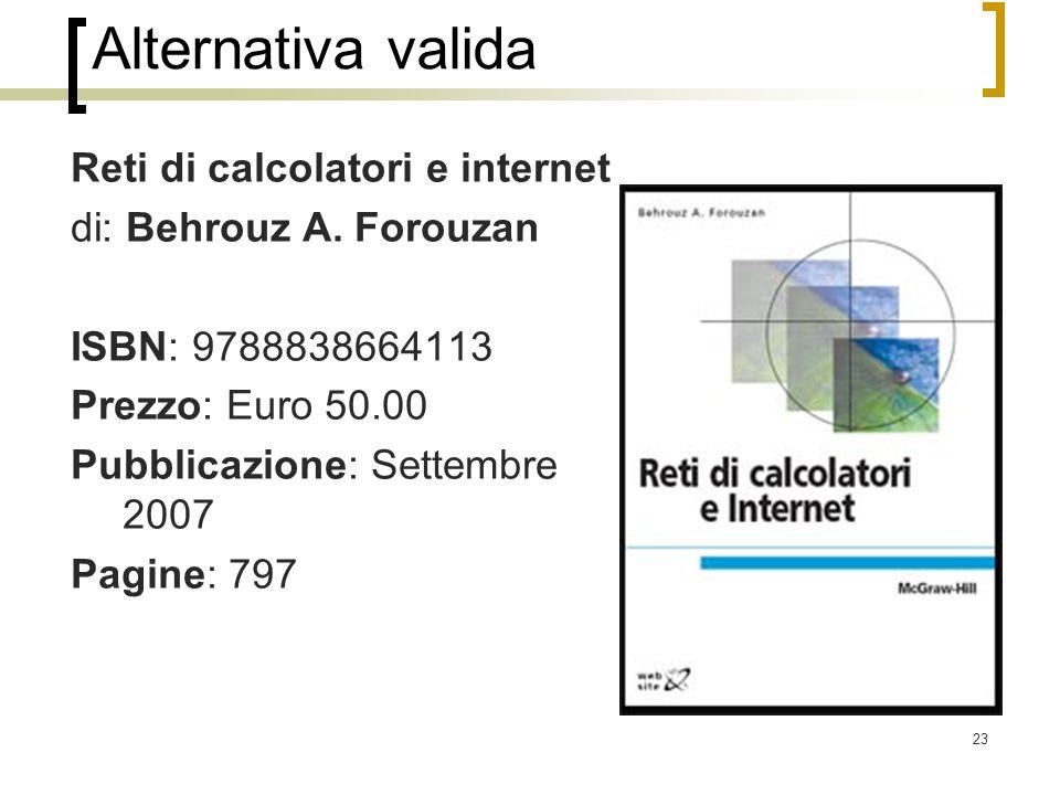 Alternativa valida Reti di calcolatori e internet