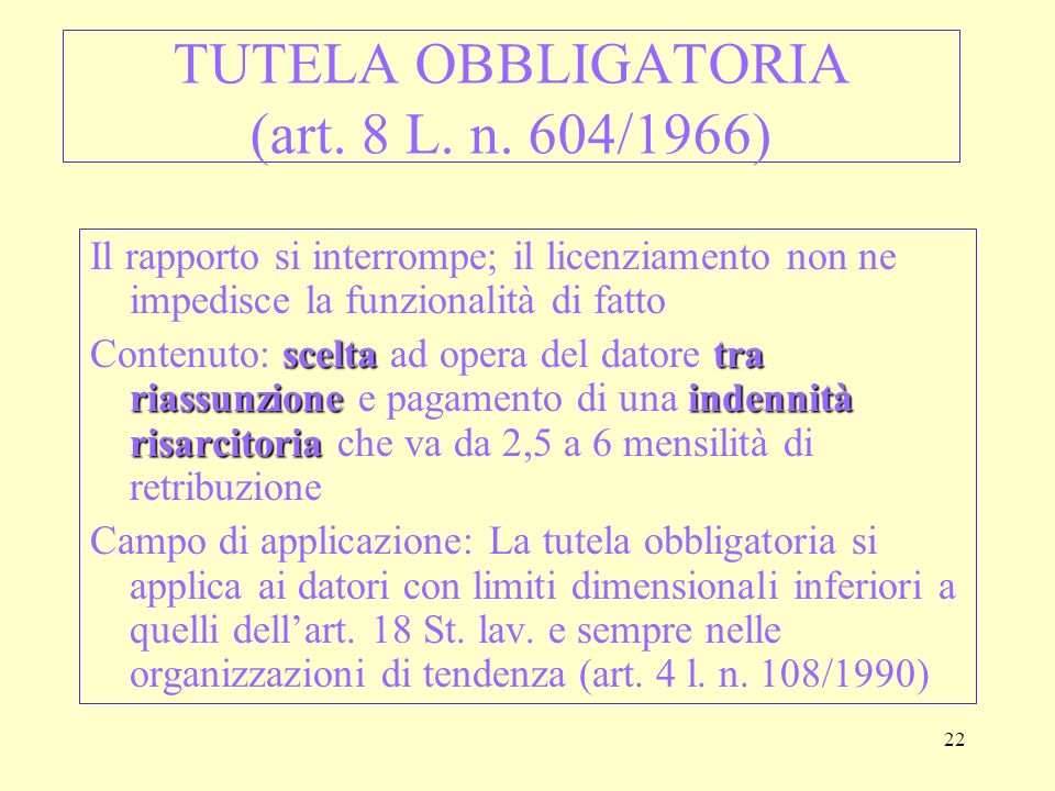 TUTELA OBBLIGATORIA (art. 8 L. n. 604/1966)