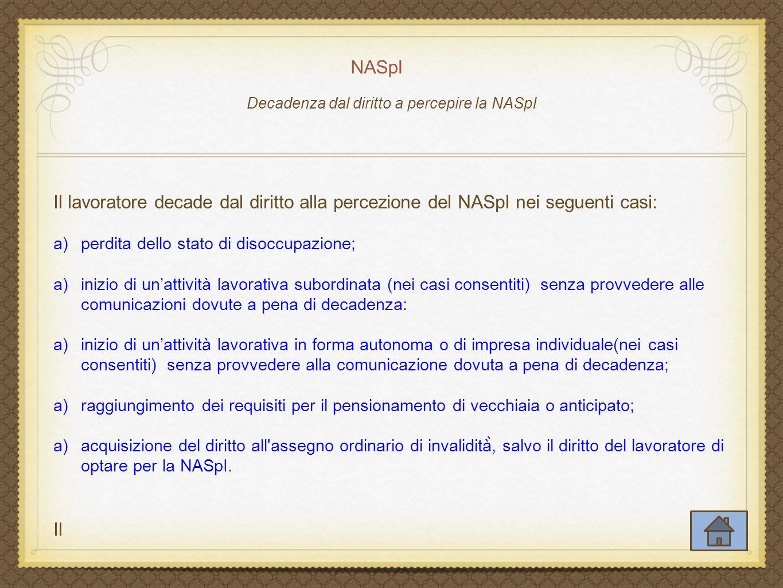 Decadenza dal diritto a percepire la NASpI