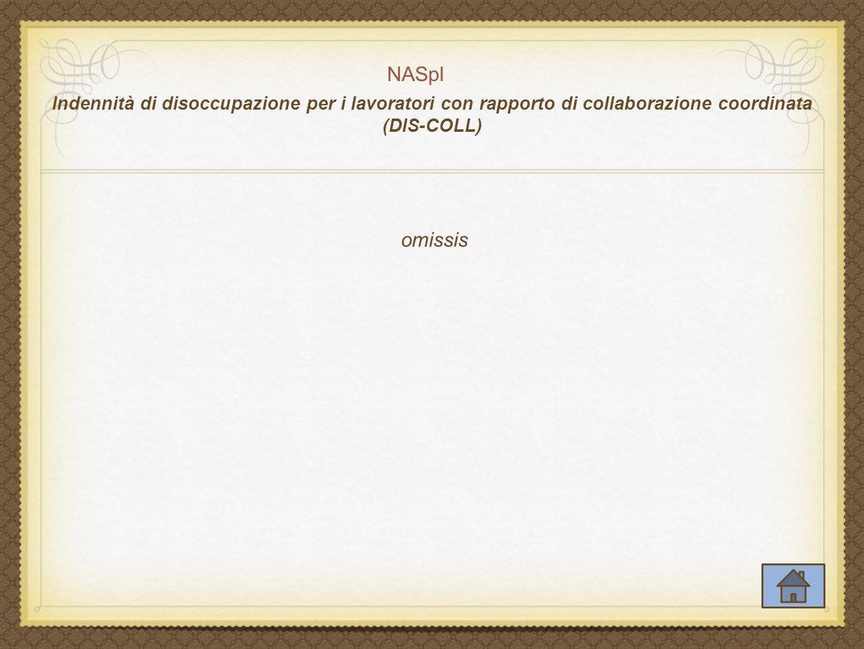 NASpI Indennità di disoccupazione per i lavoratori con rapporto di collaborazione coordinata (DIS-COLL)