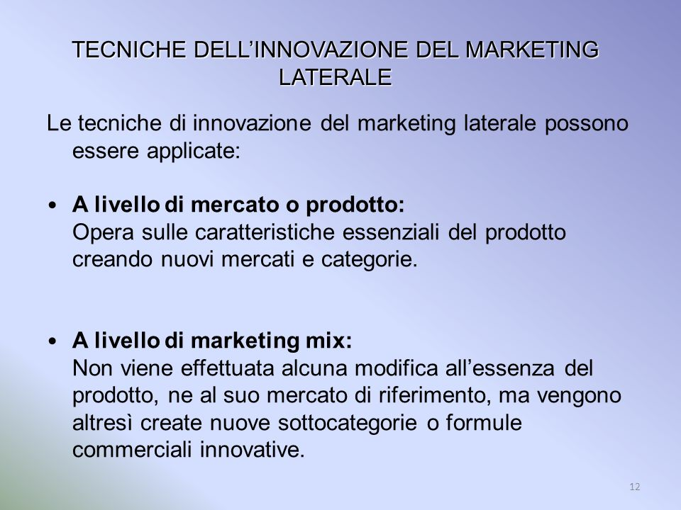 TECNICHE DELL'INNOVAZIONE DEL MARKETING LATERALE