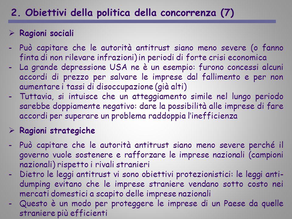 2. Obiettivi della politica della concorrenza (7)