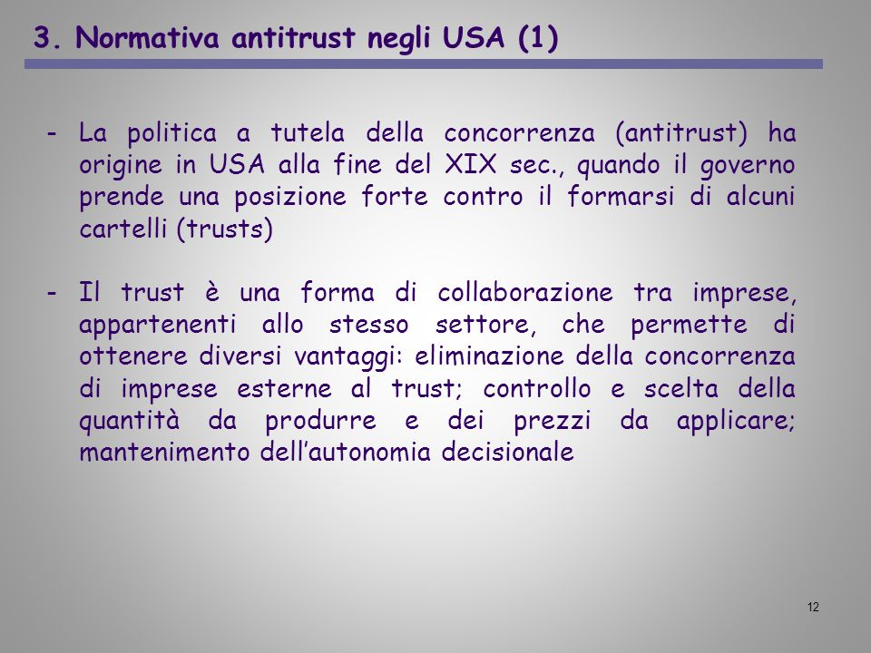 3. Normativa antitrust negli USA (1)