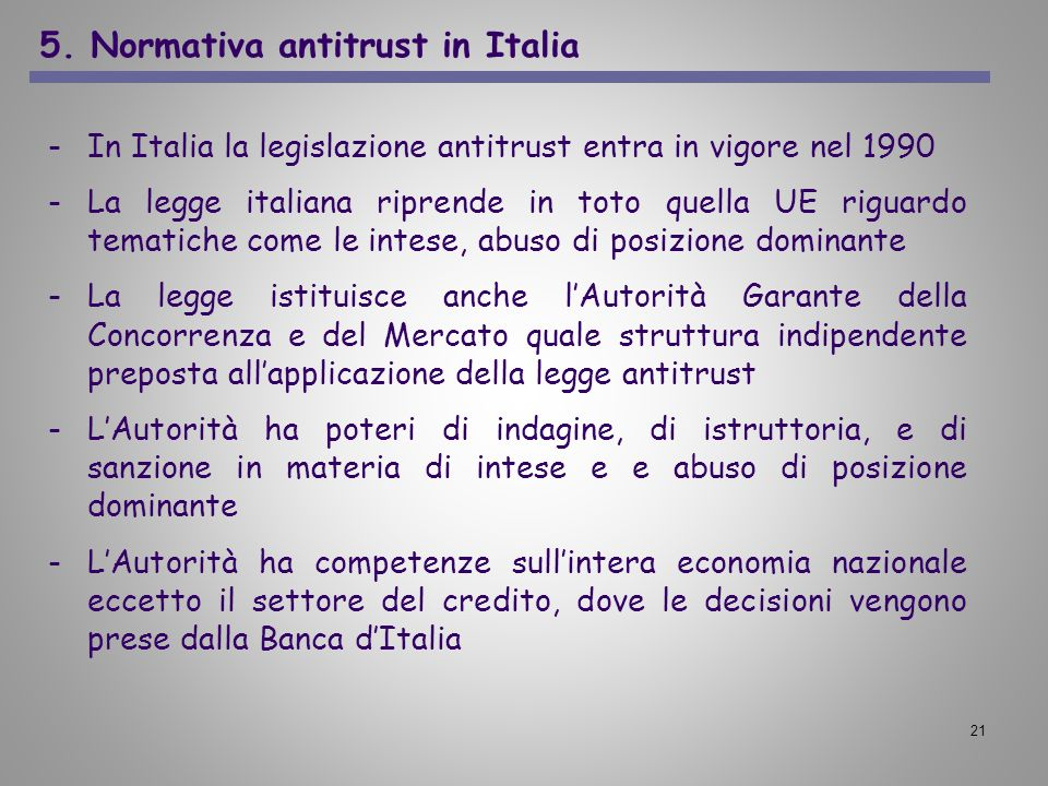 5. Normativa antitrust in Italia