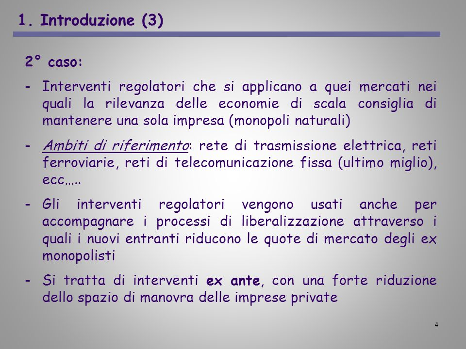 1. Introduzione (3) 2° caso: