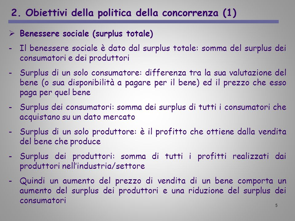 2. Obiettivi della politica della concorrenza (1)