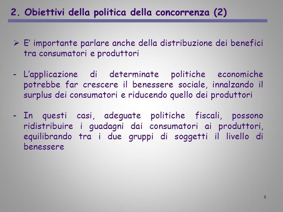 2. Obiettivi della politica della concorrenza (2)