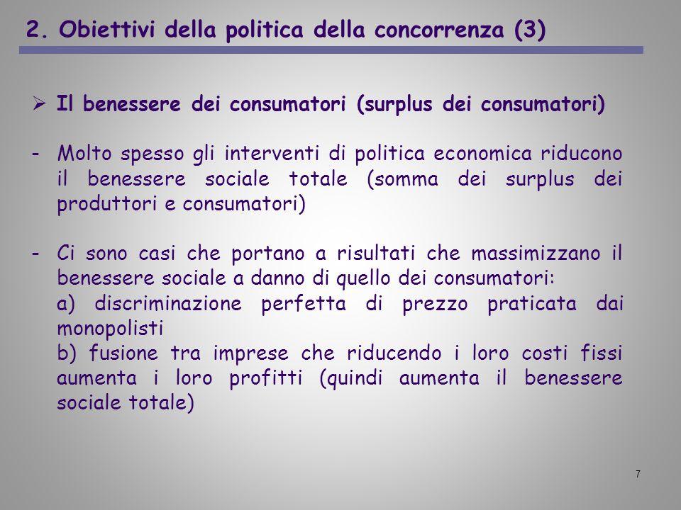 2. Obiettivi della politica della concorrenza (3)