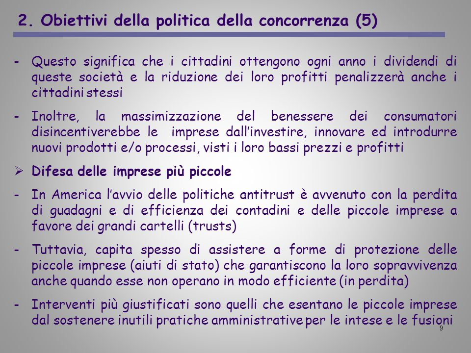 2. Obiettivi della politica della concorrenza (5)