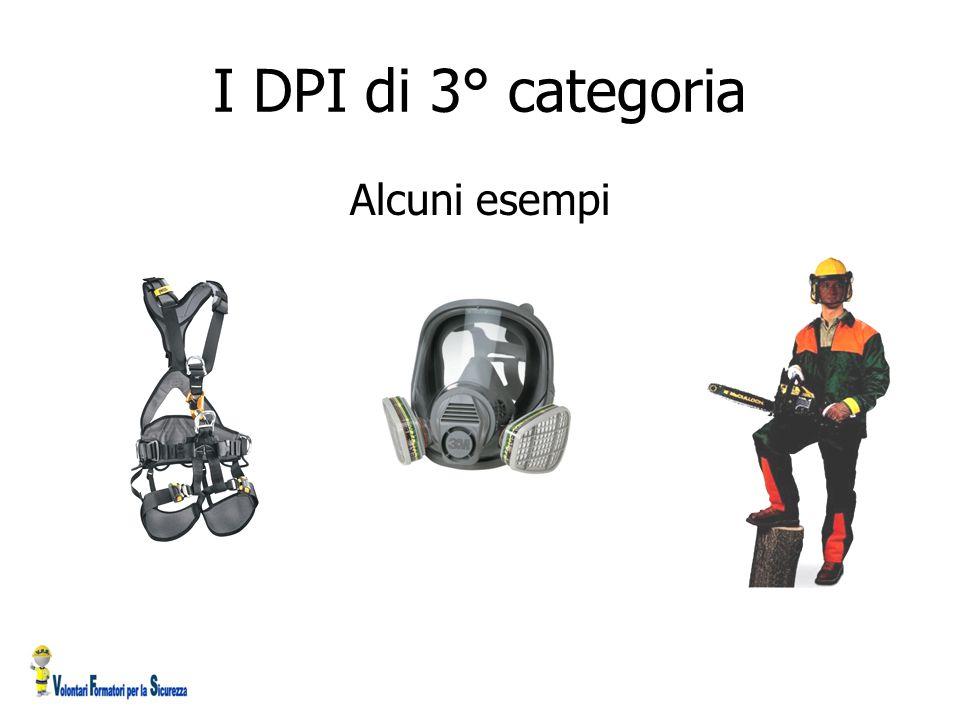I DPI di 3° categoria Alcuni esempi