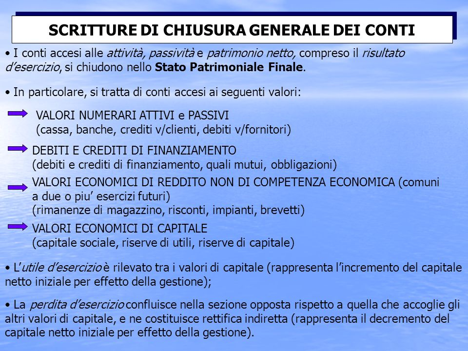 SCRITTURE DI CHIUSURA GENERALE DEI CONTI