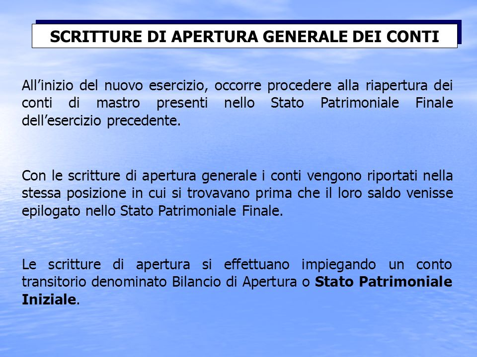 SCRITTURE DI APERTURA GENERALE DEI CONTI