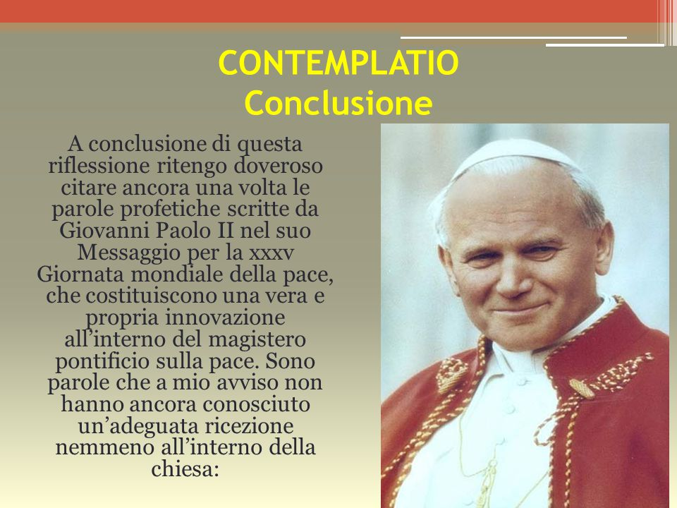 CONTEMPLATIO Conclusione
