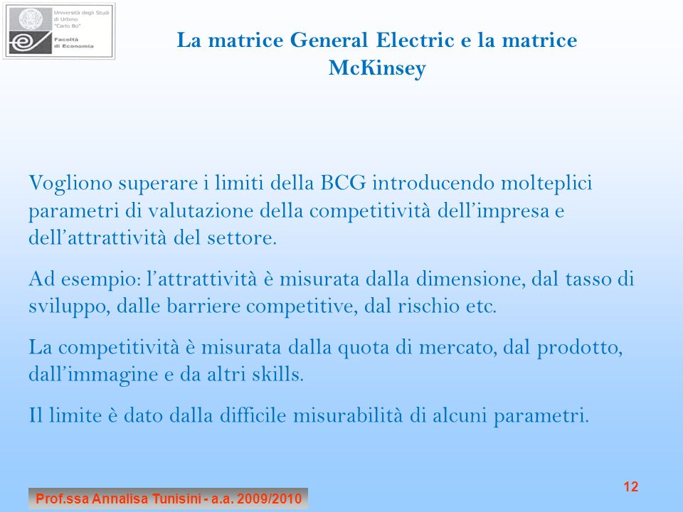 La matrice General Electric e la matrice McKinsey
