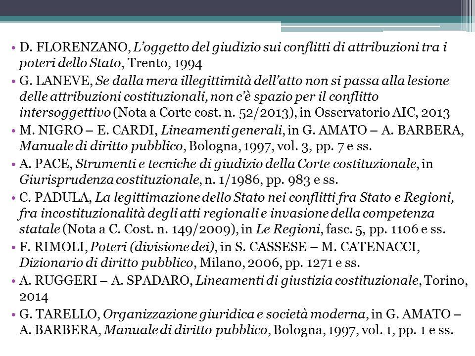 D. FLORENZANO, L'oggetto del giudizio sui conflitti di attribuzioni tra i poteri dello Stato, Trento, 1994