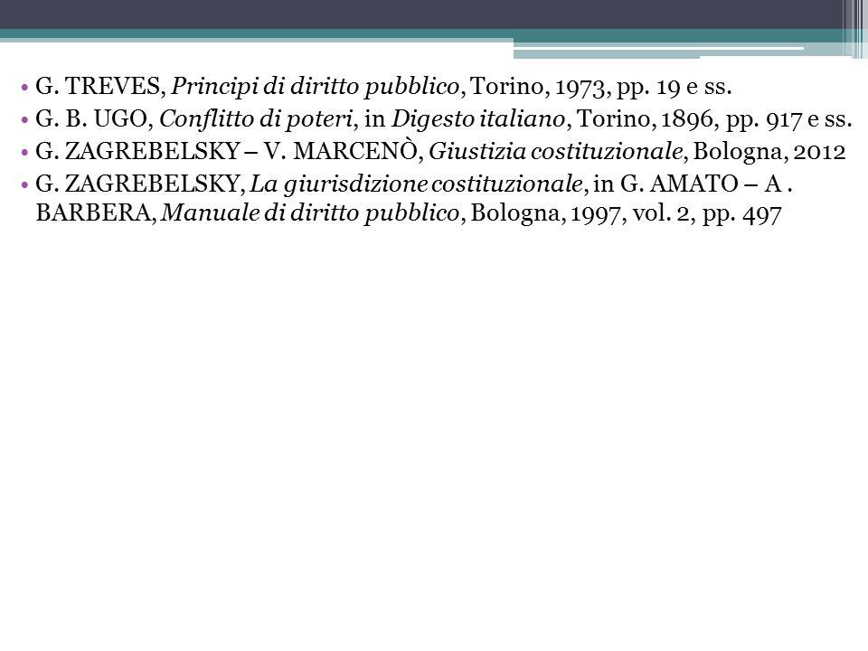 G. TREVES, Principi di diritto pubblico, Torino, 1973, pp. 19 e ss.