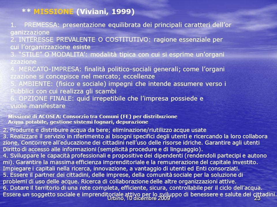 ** MISSIONE (Viviani, 1999) PREMESSA: presentazione equilibrata dei principali caratteri dell'or. ganizzazione.