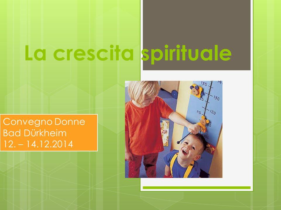 La crescita spirituale