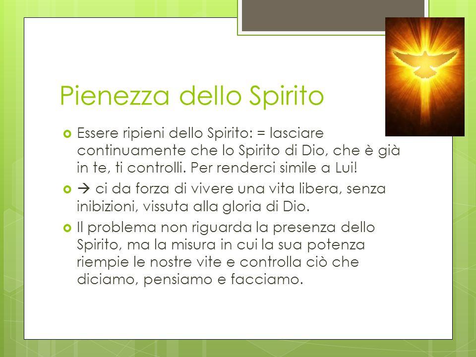 Pienezza dello Spirito