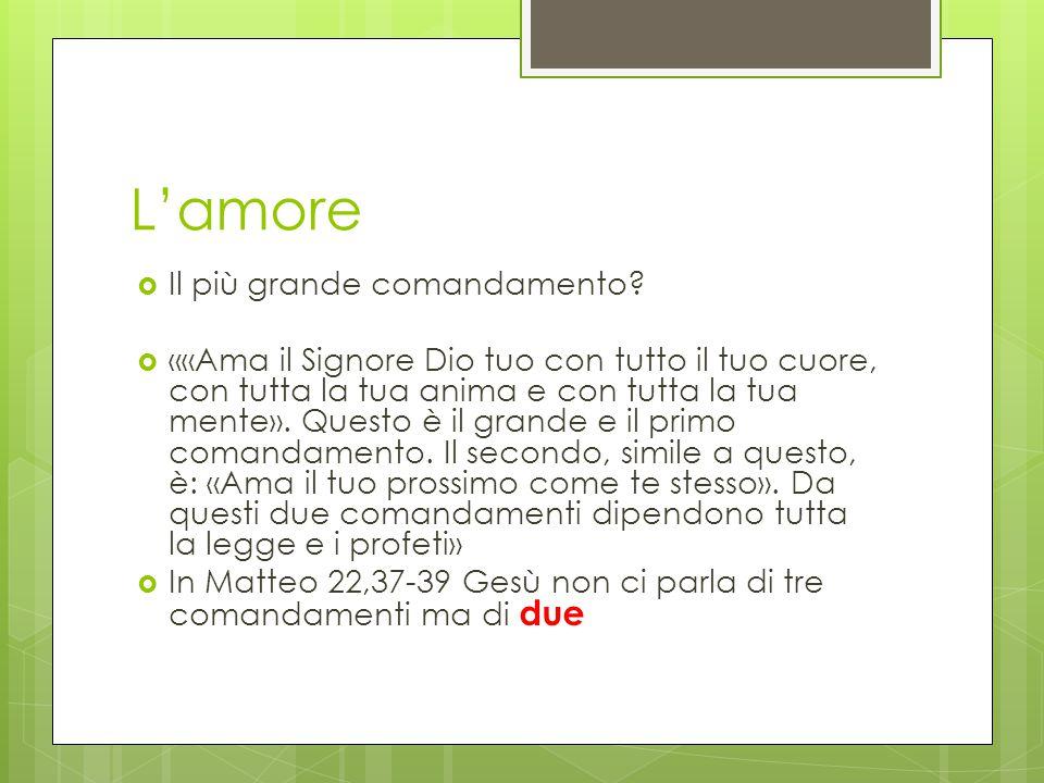 L'amore Il più grande comandamento